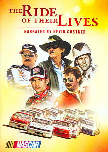 NASCAR:RIDE OF THEIR LIVES BY COSTNER,KEVIN (DVD)